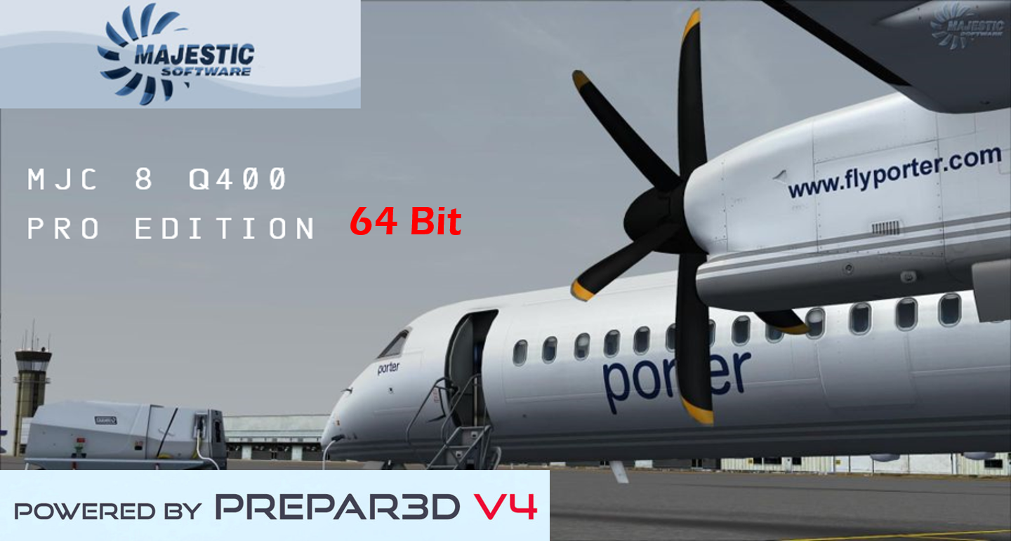 Majestic Dash 8 Q400 64 bit for P3D V4 release!